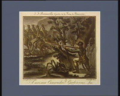 J.F. Bernoville garde de la foret de Baurevoir a moi mes camarades, ... garde à vous, ... feu. 16 prairial an 3 (4 juin <em>1793</em> v.s.) : [estampe]