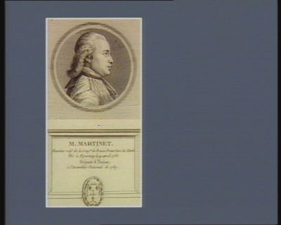M. Martinet Chanoine rég.r de la Cong.on de France Prieur Curé de Daön Né à Epernay le 19 avril 1753, Député d'Anjou à l'Assemblée Nationale de 1789 : [estampe]