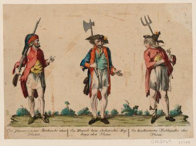"""Ein Französischer Postknecht ohne Hosen Ein Marsili beim chabotischen Frey""""korps ohne Hosen ; Ein Bankrutirter Fischhändler ohne Hosen : [estampe]"""