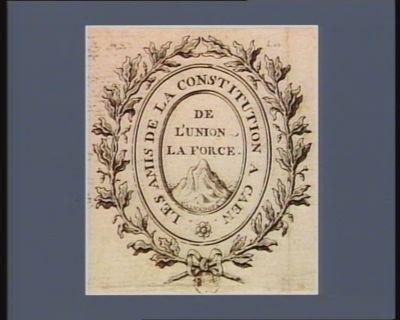 Les  Amis de la Constitution à Caen de l'union la force. Calvados : [estampe]