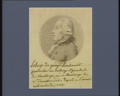 Leboys des Guays lieutenant particulier au bailliage et présidial de Montargis né <em>à</em> Montargis le 1.r decembre 1740 député <em>à</em> l'Assemblée nationale de 1789 : [dessin]