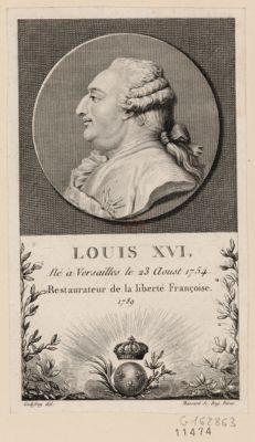 Louis XVI né à Versailles le 23 aoust 1754 restaurateur de la liberté française, 1789 : [estampe]