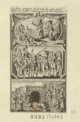 Les  Trois époques de la vie de Jean Paul <em>Marat</em> projetté saint par la jacobinerie [estampe]