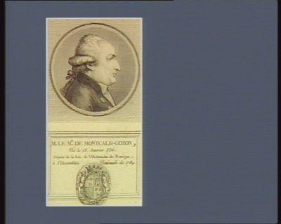 M. le m.is de Montcalm-Gozon né le 18 janvier 1756, député de la sén. de Villefranche de Rouergue à l'Assemblée nationale de 1789 : [estampe]