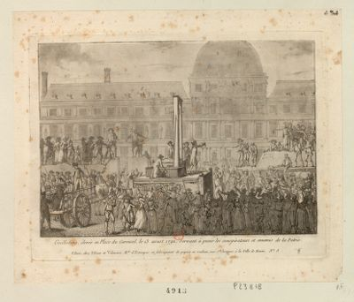 Guillotine, élevée en place du Carousel, le 13 aoust 1792, servant à punir les conspirateurs et ennemis de la patrie [estampe]