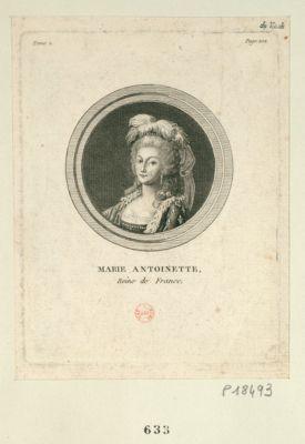 Marie Antoinette reine de France : [estampe]