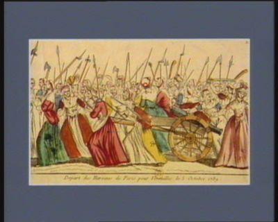 Depart des heroines de Paris pour <em>Versailles</em> le <em>5</em> octobre <em>1789</em> [estampe]