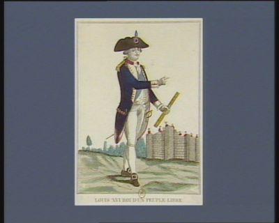 Louis XVI Roi d'un peuple libre [estampe]