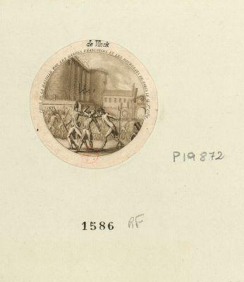 Prise de la Bastille par les Gardes françaises et les bourgeois de Paris le 14 j.et 1789 [estampe]