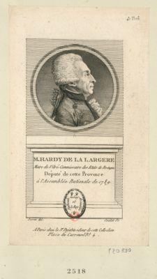 M. Hardy de La Largere maire de Vitré, commissaire des Etats de Bretagne député de cette province à l'Assemblée nationale de 1789 : [estampe]