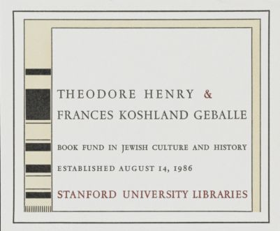 Theodore Henry and Frances Koshland Geballe Book Fund in Jewish Culture and History