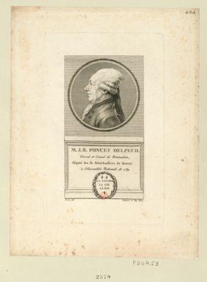 M.J.B. Poncet Delpech avocat et consul de Mautauban, député des six sénéchaussées du Quercy à l'Assemblée nationale de 1789 : [estampe]