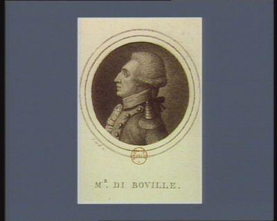 Mr di Boville [i.e. de Bouillé] [estampe]