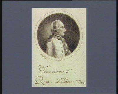Franciscus <em>II</em> Röm. Kaiser [estampe]