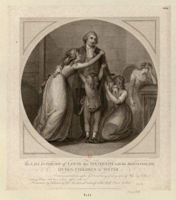 <em>The</em>  <em>Last</em> interview of Louis <em>the</em> Sixteenth <em>with</em> <em>his</em> disconsolate Queen, children & sister [estampe]