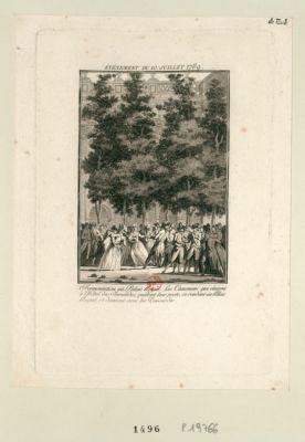 Événement du 10 Juillet 1789 Fermentation au Palais Royal. Les Canoniers qui étaient à l'Hôtel des Invalides, quittent leur poste, se rendent au Palais Royal, et dansent avec les poissardes : [estampe]