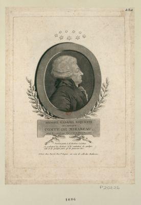 Honoré Gabriel Riquetti ci-devant comte de Mirabeau mort le 2 avril 1791 l'an 2e de la liberté française : dernières paroles de M. Mirabeau à la tribune : je combattrai les factieux, je les combattrai de quelque côté et de quelque parti qu'ils puissent être : [estampe]