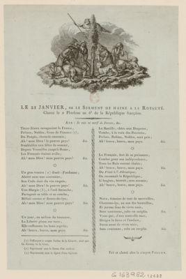 Le 2 1 janvier, ou le Serment de haine a la royauté chanté le 2 pluviose an 6.<em>e</em> de la Republique française... : [estampe]