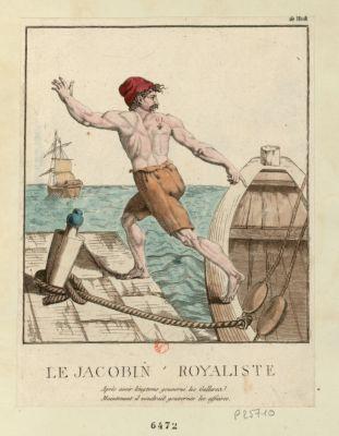 Le  Jacobin royaliste après avoir longtems gouverné les galleres maintenant il voudrait gouverner les affaires : [estampe]