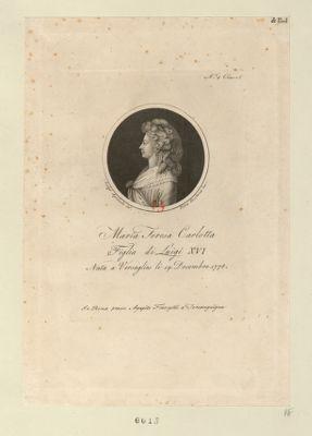 Maria Teresa Carlotta figlia di Luigi XVI nata a Versaglies li 19 decembre 1778 : [estampe]