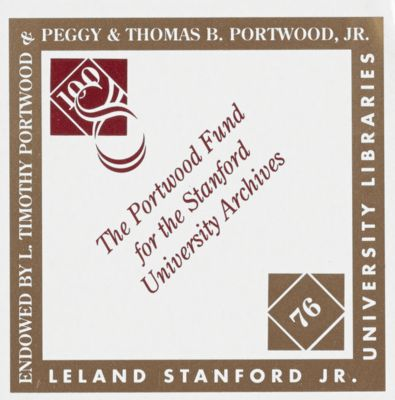 Portwood Endowed Book Fund for the Stanford University Archives