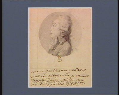 Marc Guilhaume Alexis Vadier citoyen de Pamiers député du comté de Foix à l'Assemblée nationale de 1789 né le 17 juillet 1736 : [dessin]