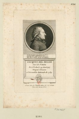 Jacques Jos. Besse : curé de St Aubin né à Trelan le 29 aoust 1747 député d'Aveine à l'Assemblée nationale de 1789 : [estampe]