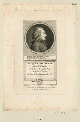 Jacques Jos. Besse curé de St Aubin né à Trelan le 29 aoust 1747 député d'Aveine à l'Assemblée nationale de 1789 : [estampe]