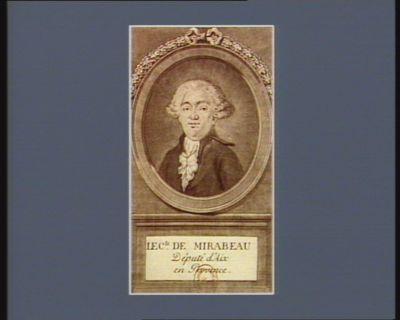 Le  C.te de Mirabeau député d'Aix en Provence : [estampe]