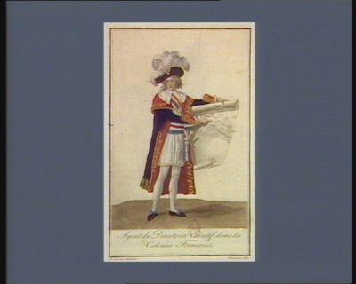 Agent du Directoire exécutif dans les colonies françaises [estampe]