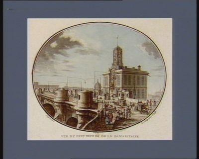 Vue du Pont Neuf et de la Samaritaine [estampe]