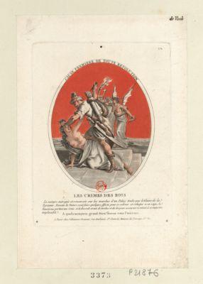 Les Crimes des rois cause premiere de toute <em>revolution</em> : la nature outragée et renversée sur les marches d'un palais... : [estampe]
