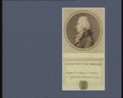 Louis Vict.r de Broglie député de Colmar et Schelestat à l'Assemblée nationale de 1789 : [estampe]