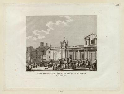 Translation de Louis Capet et de sa famille au <em>Temple</em> le 13 aoust <em>1792</em> : [estampe]