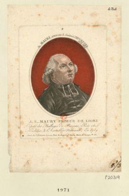 J... F... Maury prieur de Lions député des baillages de Peronne Roie et Mondidier, à l'Assemblée nationale, en 1789 si Maury n'etoit pas il faudroit l'inventer. Charles Vilette : [estampe]