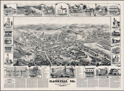 "Bird's Eye View Placerville, Cal. Published By The ""Weekly Observer"" 1888"