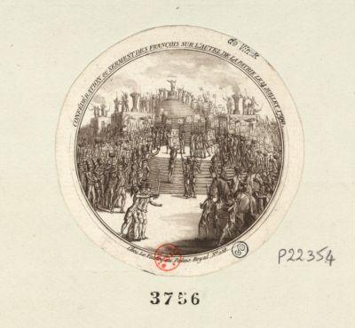 Confédération ou serment des francois sur l'autel <em>de</em> la patrie le 14 juillet 1790 [estampe]