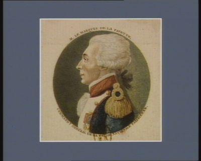 M. le marquis de La Fayette command.t général de la Garde nationale parisienne : [estampe]