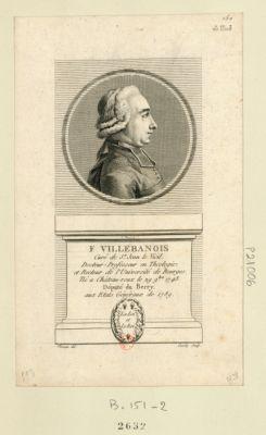F. Villebanois curé de St Jean de Vicïl. Docteur-professeur en theologie et recteur de l'université de Bourges. Né à Chateau-Roux le 29 9.bre 1748 député du Berry aux Etats généraux de 1789 : [estampe]