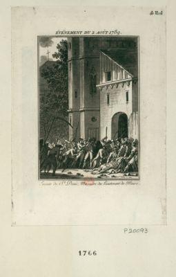 Événement du 2 août 1789 emeute de St Denis, massacre du lieutenant de Maire : [estampe]