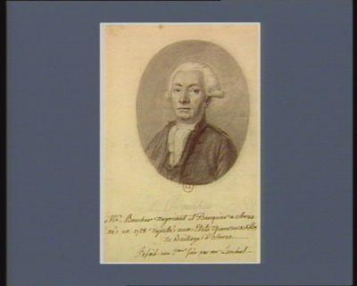 Mr. Boucher negociant et Banquier a Arras né en 1728 Deputé aux Etats Generaux 1789 du Baillage d'Arras : [dessin]