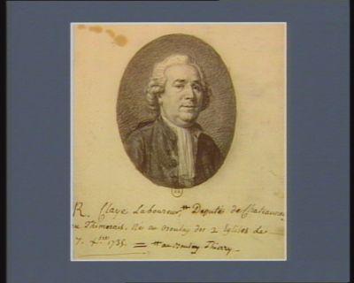 <em>R</em>. Claye Laboureur au Boulay Thierry, Deputé de Chateauneuf en Thimerais. Né au Boulay des 2 Eglises Le 7. X.bre 1735 : [dessin]
