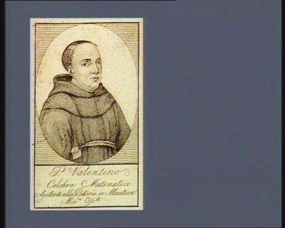 P. Valentino celebre matematico ajudente alle batterie en Mantova min.re Oss.te : [estampe]