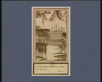 Serment fédératif prononcé à Grenoble le 11 avril, 1790 [estampe]