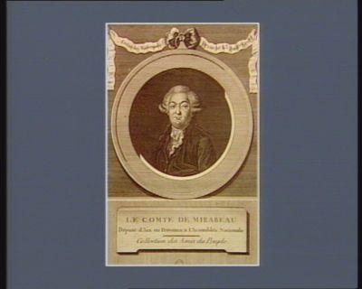 Le  Comte de Mirabeau député d'Aix en Provence, <em>à</em> l'Assemblée nationale : [estampe]
