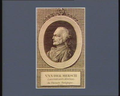 Van der Mersch lieutenant général de l'armée Belgique 1790 : [estampe]