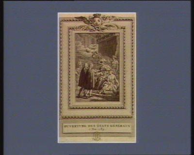 Ouverture des Etats généraux 5 mai 1789... : [estampe]