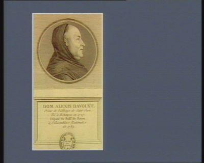 Dom Alexis Davoust prieur de l'abbaye de Saint-Ouen, né <em>à</em> Estampes en 1727 député du baill.e de Rouen <em>à</em> l'Assemblée nationale de 1789 : [estampe]