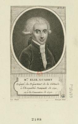 M.te Elie Guadet député du départemen.t de la Gironde à l'Assemblée nationale de 1791 et à la Convention de 1792 : [estampe]