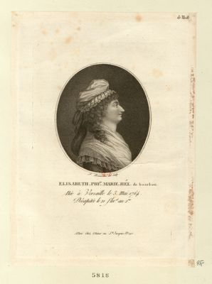 Elisabeth Phi.pe Marie Hél. de Bourbon née à Versaille le 3 mai 1764, décapitée le 21 flor.al an 2 me. : [estampe]
